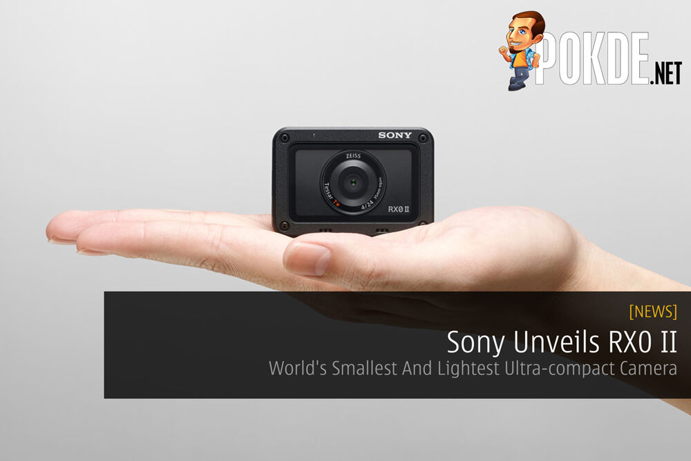 Sony Unveils RX0 II — World's Smallest And Lightest Ultra-compact Camera 24