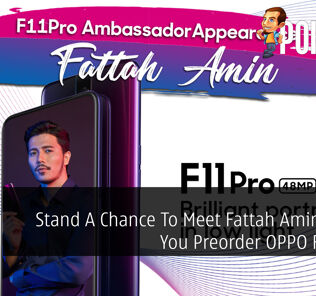 Stand A Chance To Meet Fattah Amin When You Preorder OPPO F11 Pro 25
