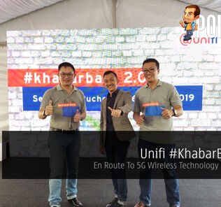 Unifi #KhabarBaik 2.0 — En Route To 5G Wireless Technology In Malaysia 22