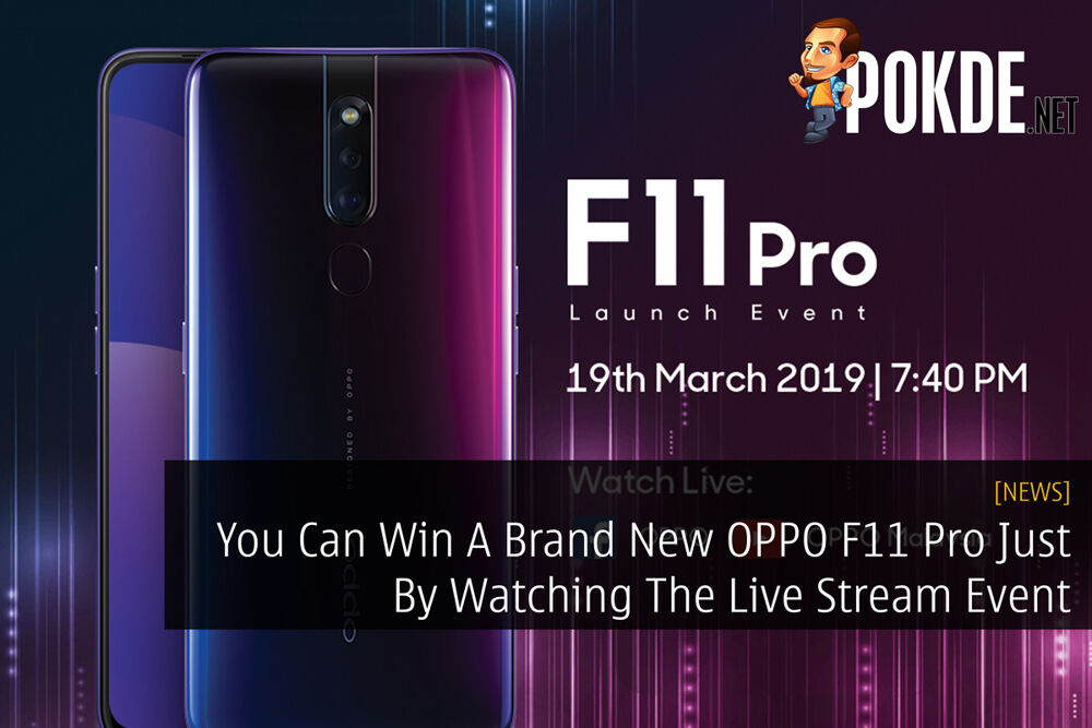 You Can Win A Brand New OPPO F11 Pro Just By Watching The Live Stream Event 22