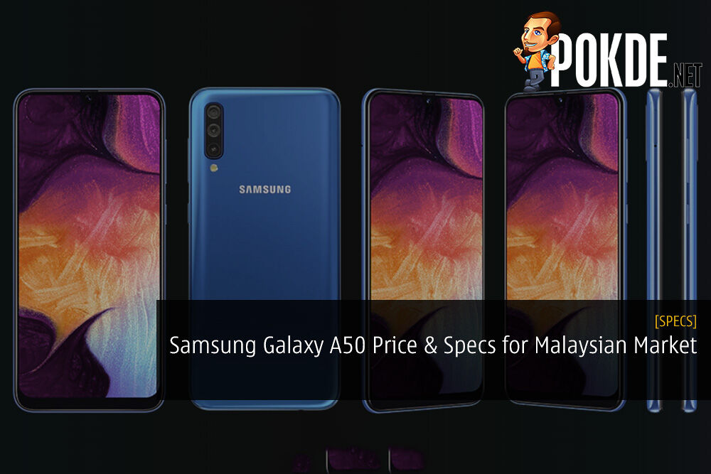 Samsung Galaxy A50 Specifications and Price for Malaysian Market