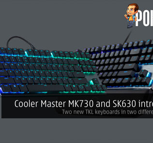 Cooler Master MK730 and SK630 introduced — two new TKL keyboards in two different profiles! 29