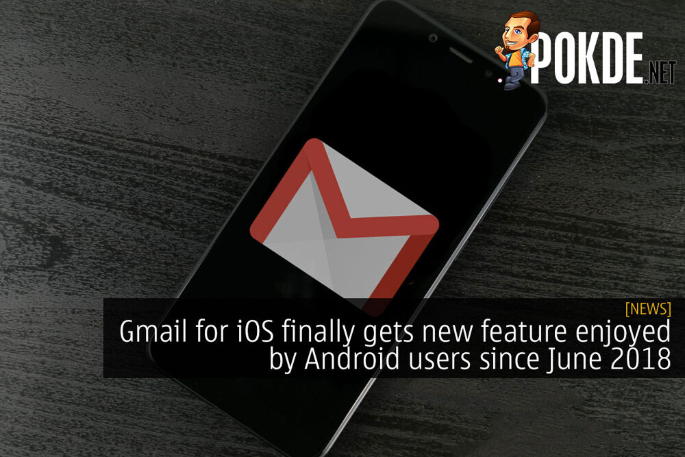 Gmail for iOS finally gets new feature enjoyed by Android users since June 2018 20