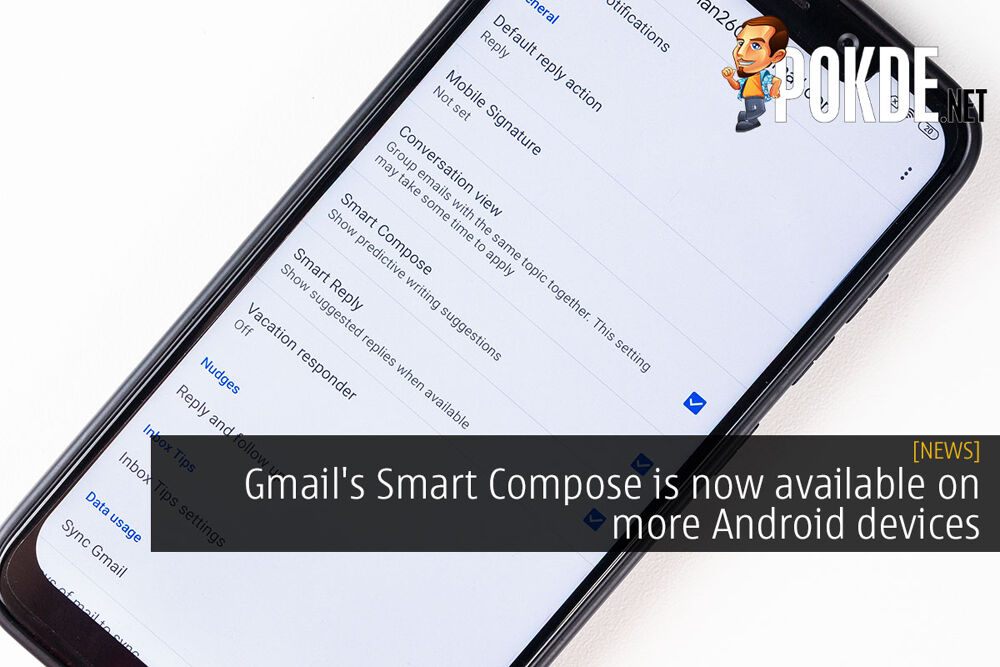 Gmail's Smart Compose is now available on more Android devices 21
