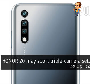 HONOR 20 may sport triple-camera setup with 3x optical zoom 22