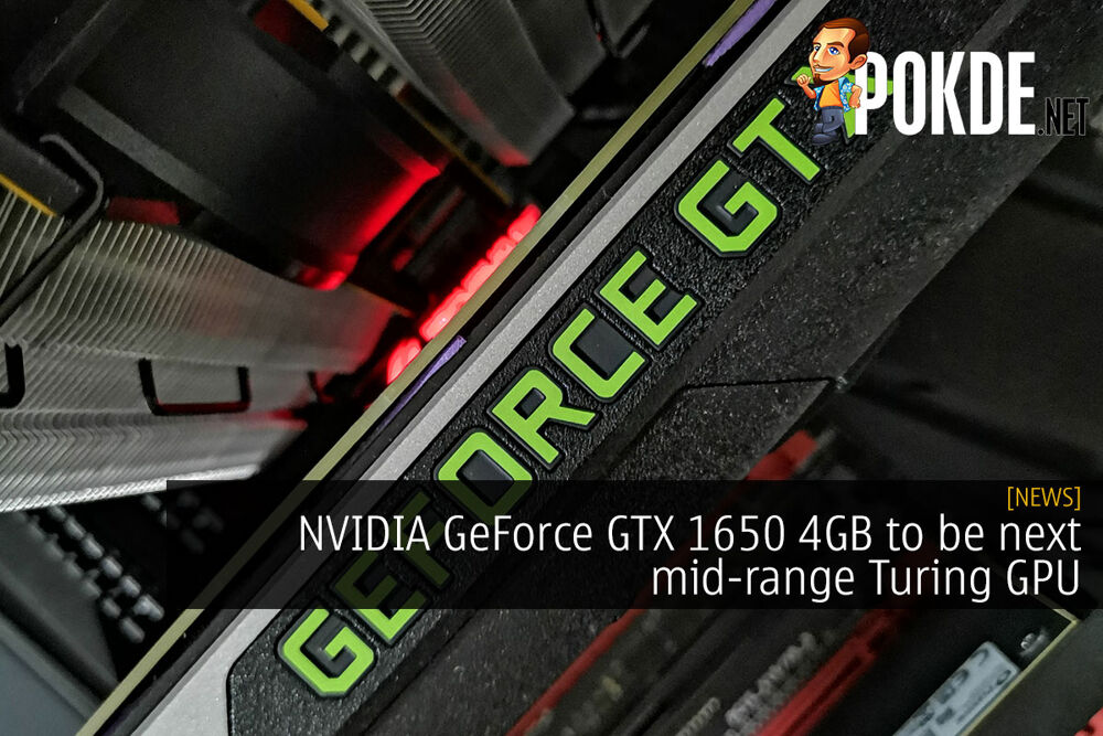 NVIDIA GeForce GTX 1650 to be next mid-range Turing GPU 22