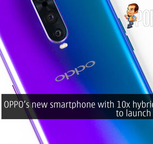 OPPO new smartphone with 10x hybrid zoom to launch in April 18