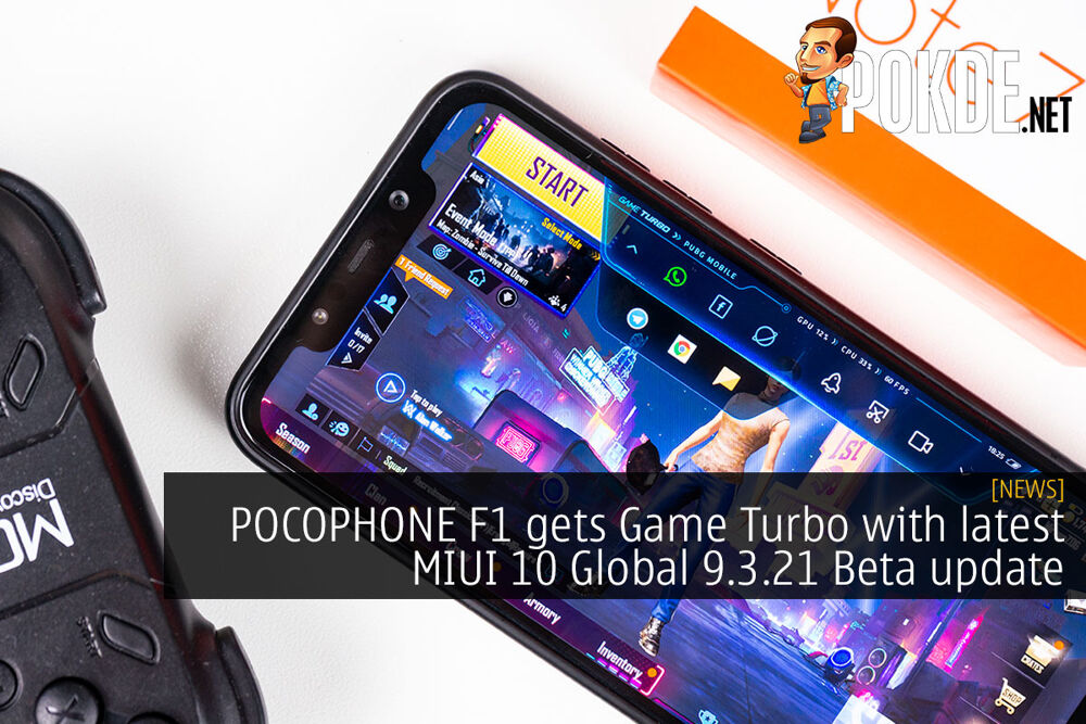 POCOPHONE F1 gets Game Turbo with latest MIUI 10 Global 9.3.21 Beta update 20