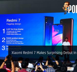 Xiaomi Redmi 7 Makes Surprising Debut in Malaysia 22