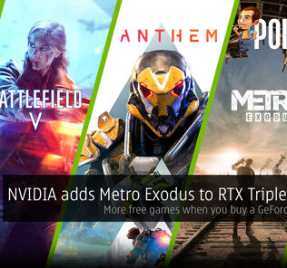 NVIDIA adds Metro Exodus to RTX Triple Threat — more free games when you buy a GeForce RTX card! 31