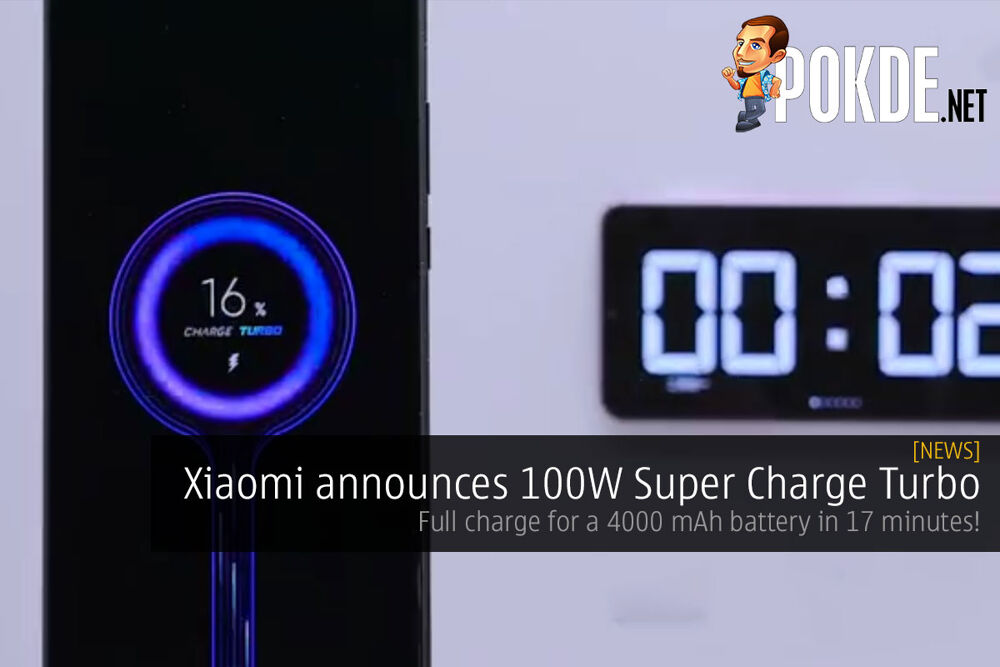 Xiaomi announces 100W Super Charge Turbo — full charge for a 4000 mAh battery in 17 minutes! 20
