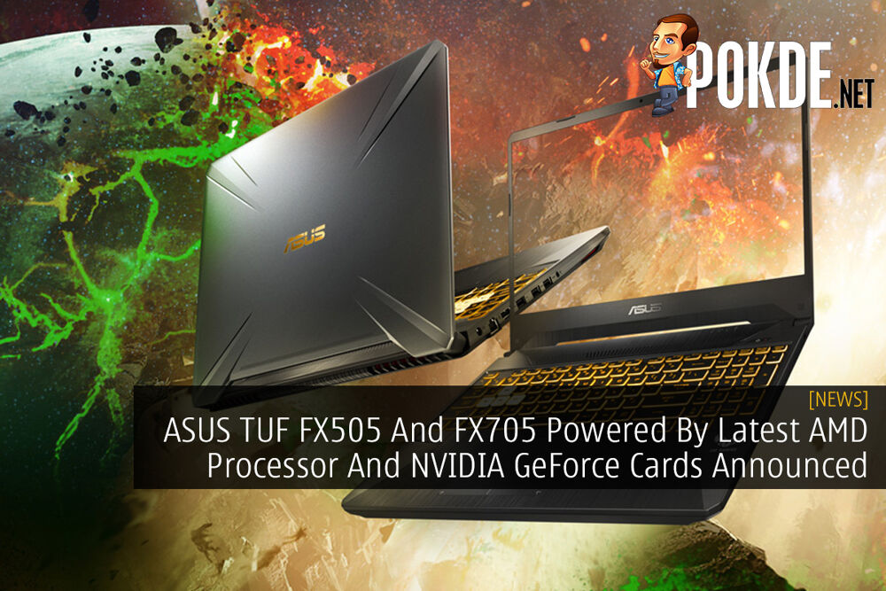 ASUS TUF FX505 And FX705 Powered By Latest AMD Processor And NVIDIA GeForce Cards Announced 22