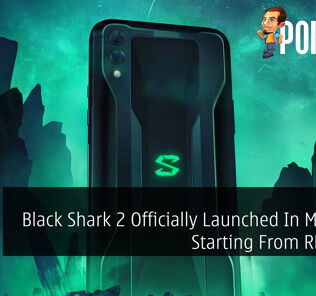 Black Shark 2 Officially Launched In Malaysia Starting From RM2,499 22