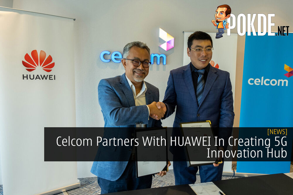 Celcom Partners With HUAWEI In Creating 5G Innovation Hub 19