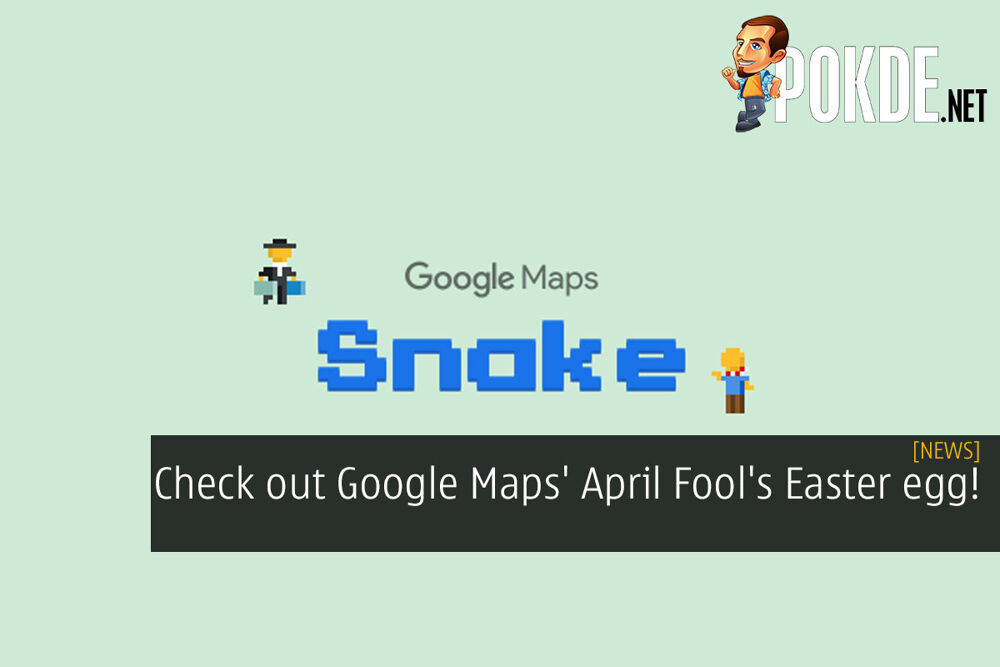 Check out Google Maps' April Fool's Easter egg! 23