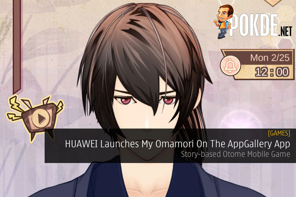 HUAWEI Launches My Omamori On The AppGallery App — Story-based Otome Mobile Game 22