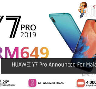 HUAWEI Y7 Pro Announced For Malaysia At RM649 23