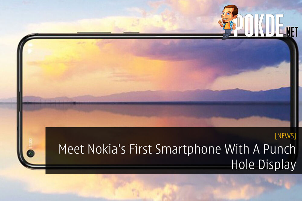 Meet Nokia's First Smartphone With A Punch Hole Display 23