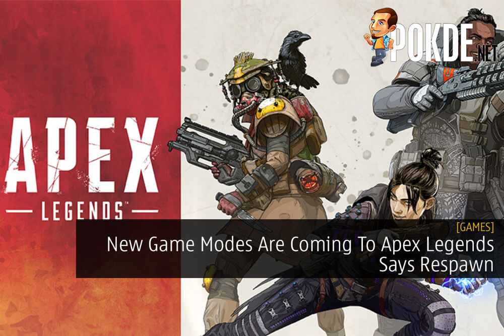 New Game Modes Are Coming To Apex Legends Says Respawn 24