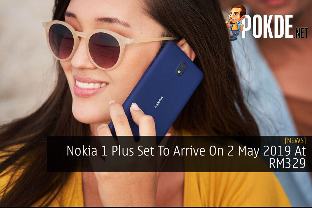 Nokia 1 Plus Set To Arrive On 2 May 2019 At RM329 20
