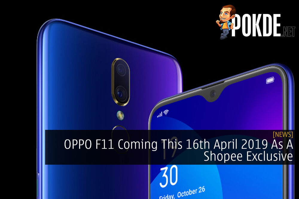 OPPO F11 Coming This 16th April 2019 As A Shopee Exclusive 32