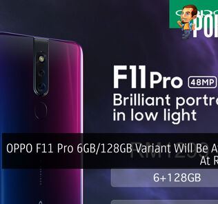 OPPO F11 Pro 6GB/128GB Variant Will Be Available At RM1,299 29