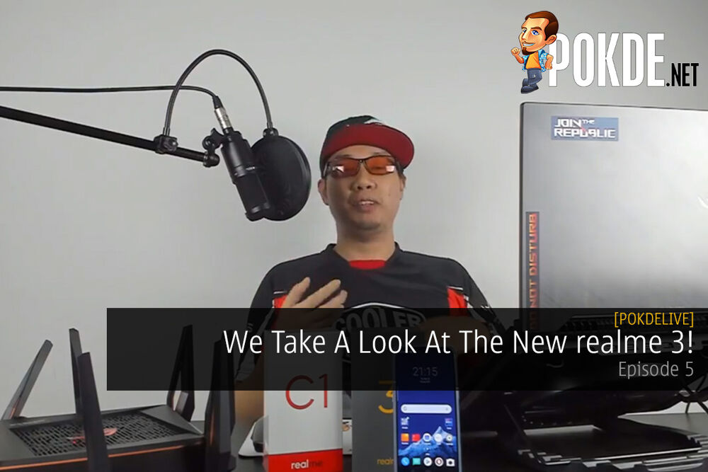 PokdeLIVE Episode 5 - We Take a Look at the realme 3! 22