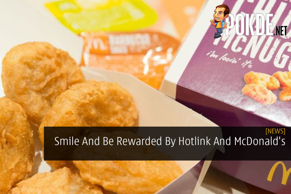 Smile And Be Rewarded By Hotlink And McDonald's 20