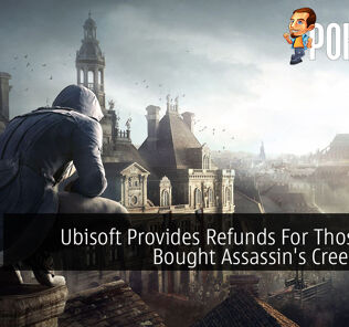 Ubisoft Provides Refunds For Those Who Bought Assassin's Creed Unity 23