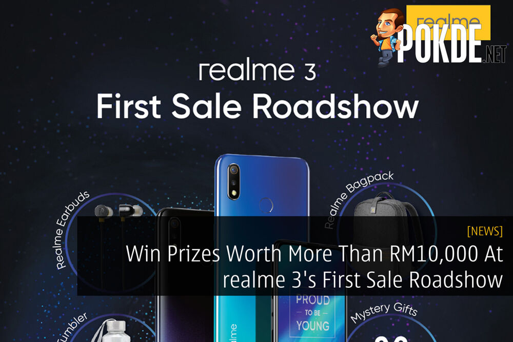 Win Prizes Worth More Than RM10,000 At realme 3's First Sale Roadshow 22