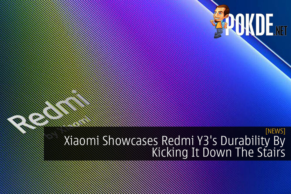 Xiaomi Showcases Redmi Y3's Durability By Kicking It Down The Stairs 23