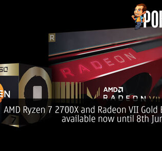 AMD Ryzen 7 2700X and Radeon VII Gold Editions available now until 8th June 2019 38