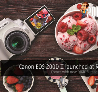Canon EOS 200D II launched at RM2999 — comes with new DIGIC 8 image processor 27