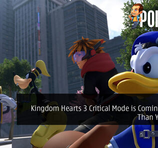 Kingdom Hearts 3 Critical Mode is Coming Sooner Than You Think