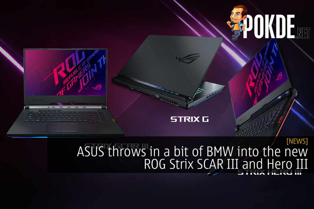 ASUS throws in a bit of BMW into the new ROG Strix SCAR III and Hero III 21