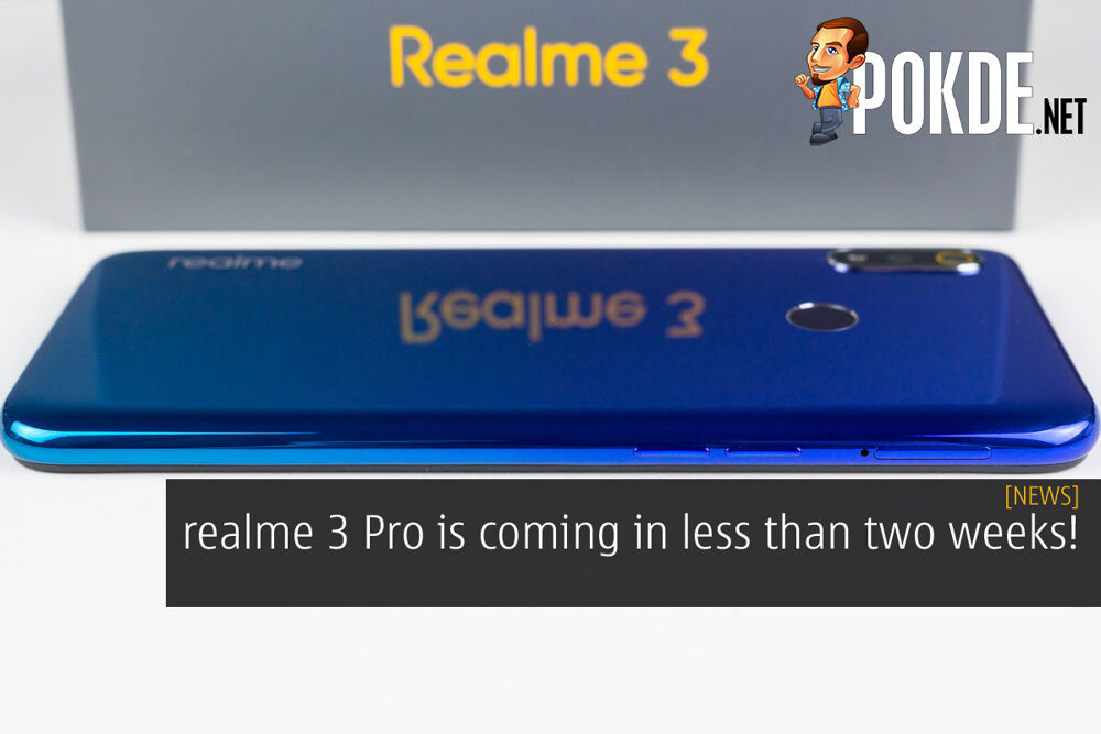 realme 3 Pro is coming in less than two weeks! 27