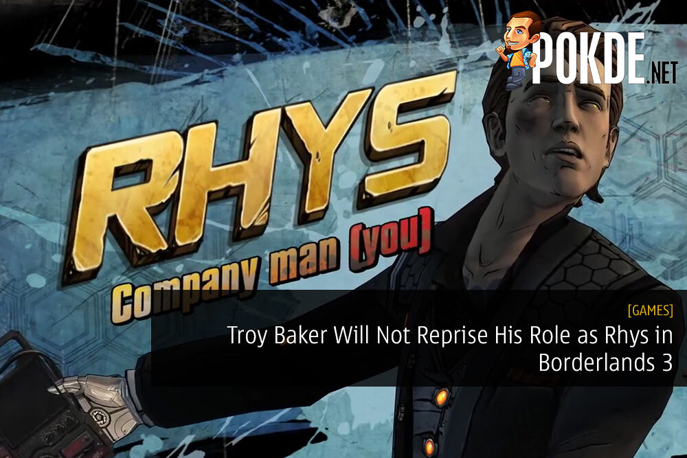 Troy Baker Will Not Reprise His Role as Rhys in Borderlands 3