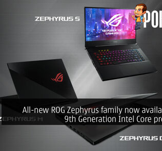 All-new ROG Zephyrus family now available with 9th Generation Intel Core processors 29