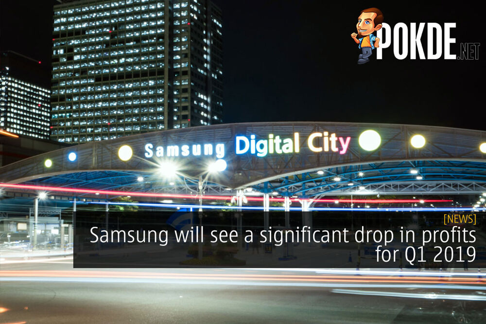 Samsung will see a significant drop in profits for Q1 2019 23