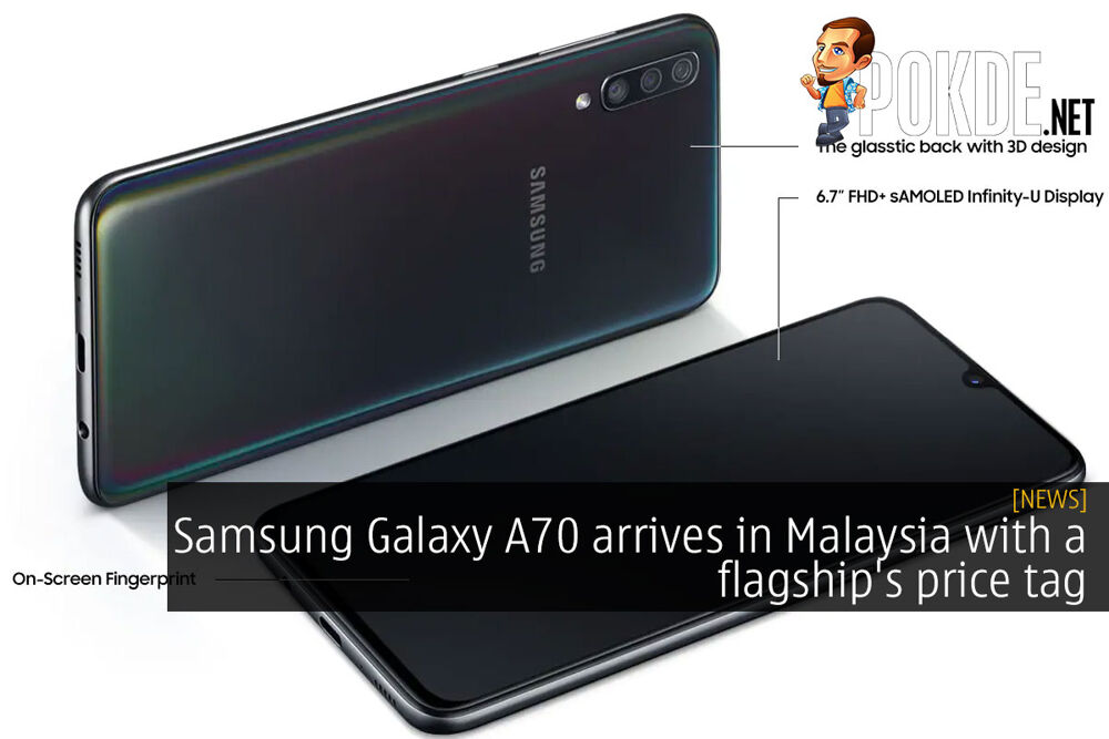 Samsung Galaxy A70 arrives in Malaysia with a flagship's price tag 16