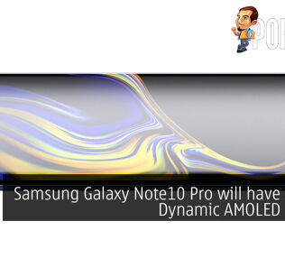 "Samsung Galaxy Note10 Pro will have a 6.75"" Dynamic AMOLED display 26"