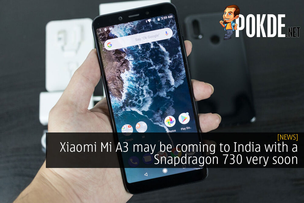 Xiaomi Mi A3 may be coming to India with a Snapdragon 730 very soon 26