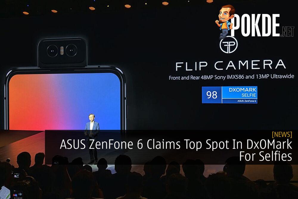 ASUS ZenFone 6 Claims Top Spot In DxOMark For Selfies 16