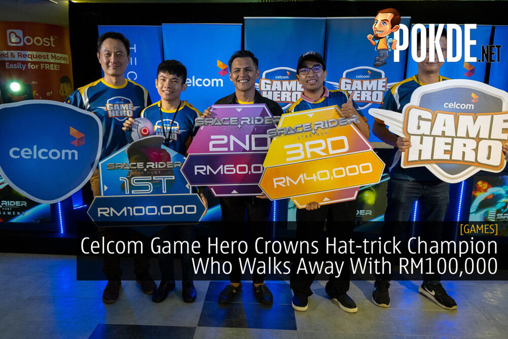 Celcom Game Hero Crowns Hat-trick Champion Who Walks Away With RM100,000 21