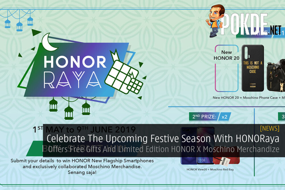 Celebrate The Upcoming Festive Season With HONORaya — Offers Free Gifts And Limited Edition HONOR X Moschino Merchandize 20