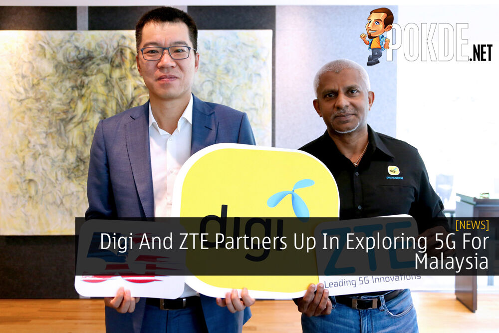 Digi And ZTE Partners Up In Exploring 5G For Malaysia 19