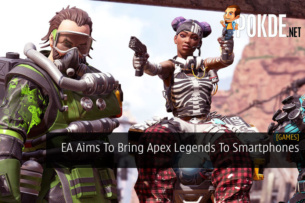 EA Aims To Bring Apex Legends To Smartphones 29
