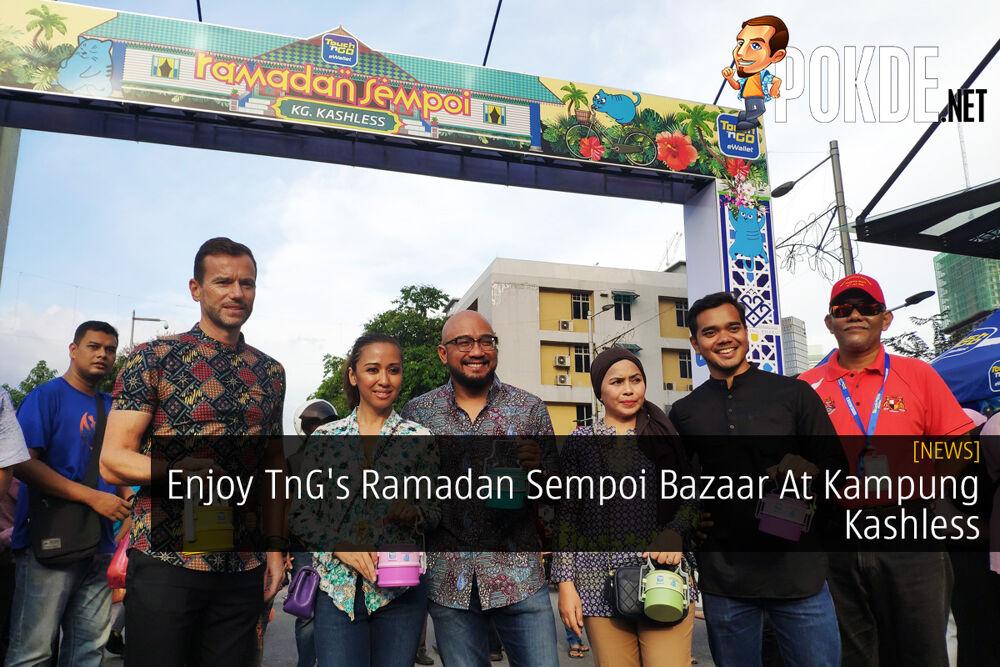 Enjoy TnG's Ramadan Sempoi Bazaar At Kampung Kashless 20