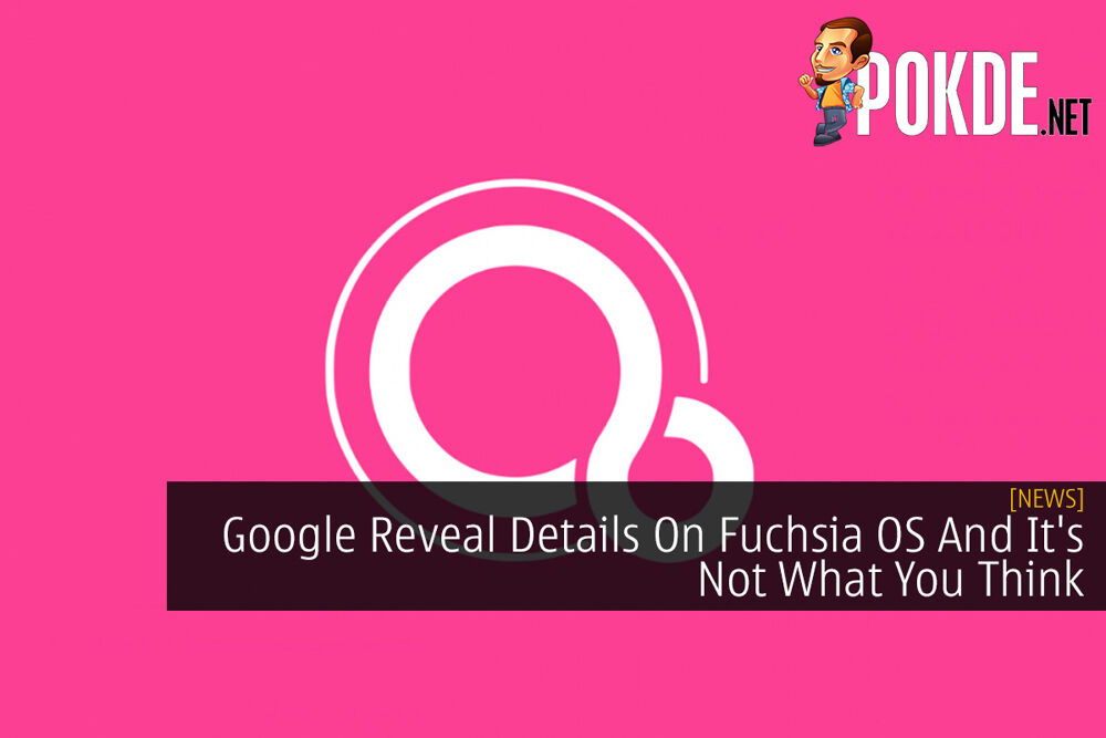 Google Reveal Details On Fuchsia OS And It's Not What You Think 20
