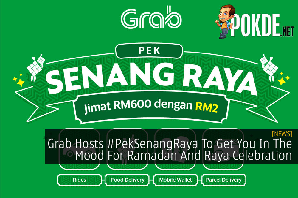 Grab Hosts #PekSenangRaya To Get You In The Mood For Ramadan And Raya Celebration 29
